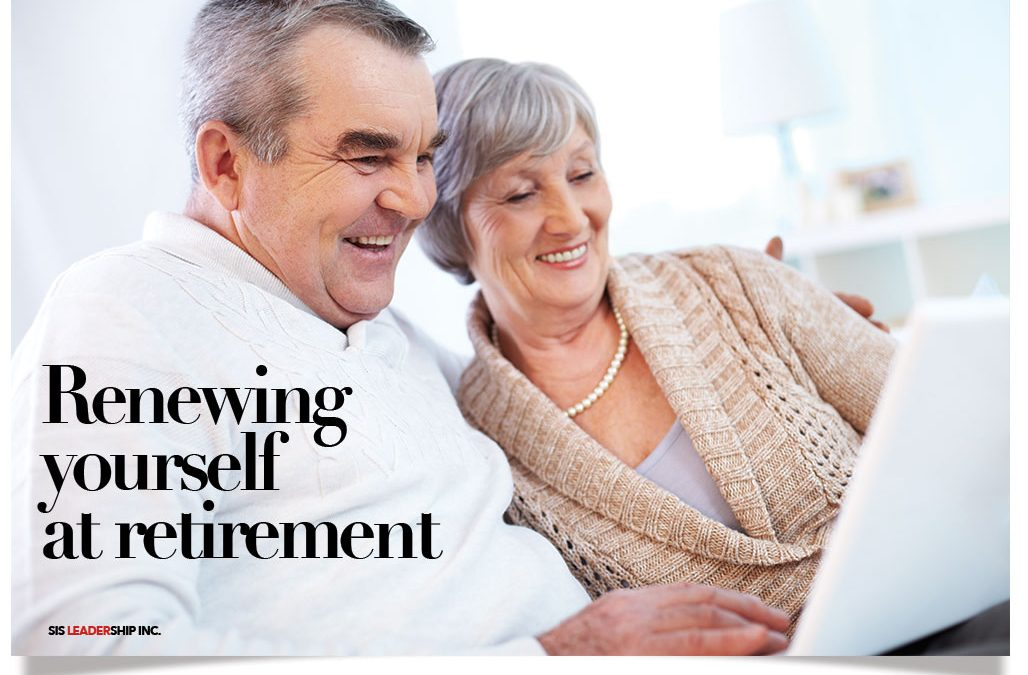 Renewing yourself at retirement