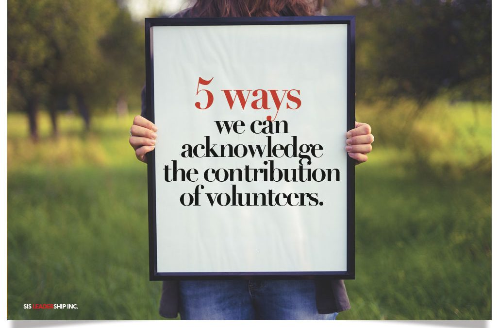 Five ways we can acknowledge the contribution of volunteers